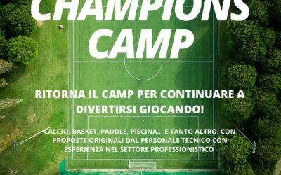 CHAMPIONS CAMP: torna il camp dal 23 agosto al 10 settembre!